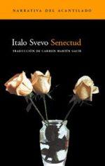 """""""Senectud"""", de Italo Svevo"""