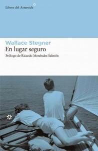 En lugar seguro, novela, Wallace Stegner