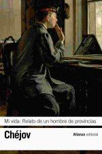 """""""Mi vida"""", de Antón Chéjov"""