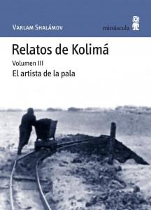 Relatos del Kolimá, Editorial Minúscula, Varlam Shalámov