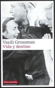 Vida y destino, Vasili Grossman