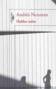 Andrés Newman, Alfaguara, novela