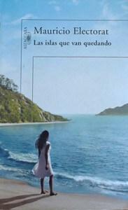 Mauricio Electorat, Las islas que van quedando