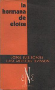 Jorge Luis Borges y Luisa Mercedes Levison: