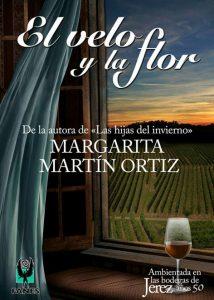 El velo y la flor, Margarita Martín Ortiz