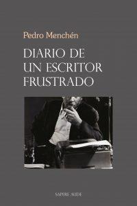 Pedro Menchén, escritor frustrado