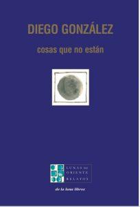 Diego González, De la Luna Libros