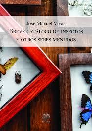 Breve catálogo de insectos y otros seres menudos